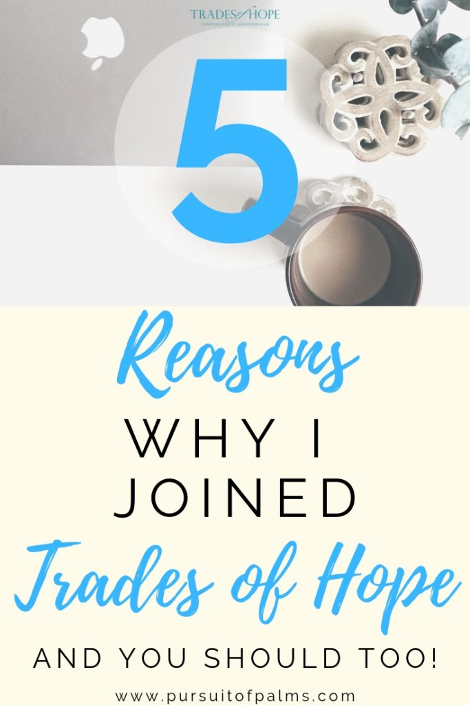 Find out the 5 reasons why I left my previous MLM/Direct Sales company to join Trades of Hope, an affordable, missional, and Fair Trade direct sales company! Click to read and email tawnyandluke@pursuitofpalms.com with any questions you may have about joining! #tradesofhope #directsales #fairtrade #ethical