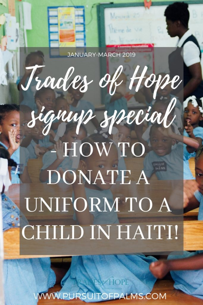 Find out how YOU can provide a school uniform to a child in Haiti with Trades of Hope! Start your Fair Trade business that impacts people all around the globe with Trades of Hope today! Click to read and email tawnyandluke@pursuitofpalms.com with any questions you may have about this incentive! #tradesofhope #directsales #fairtrade #ethical
