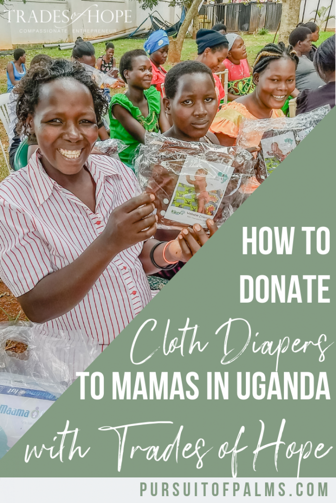 Find out how YOU can provide cloth diapers to mamas and their babies in Uganda with Trades of Hope! Start your Fair Trade business that impacts people all around the globe with Trades of Hope today! Click to read and email tawnyandluke@pursuitofpalms.com with any questions you may have about this incentive! #tradesofhope #directsales #fairtrade #ethical