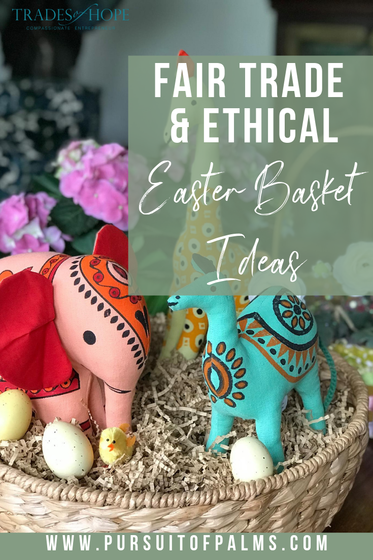 Shop for Easter with these fair trade + ethical gift ideas! Every purchase empowers women out of poverty! This blog post features my picks for Easter Gifts in 2019! Click through to read the gift guide and email me at tawnyandluke@pursuitofpalms.com for a FREE gift! #tradesofhope #fairtrade #ethical #directsales #easter #giftideas
