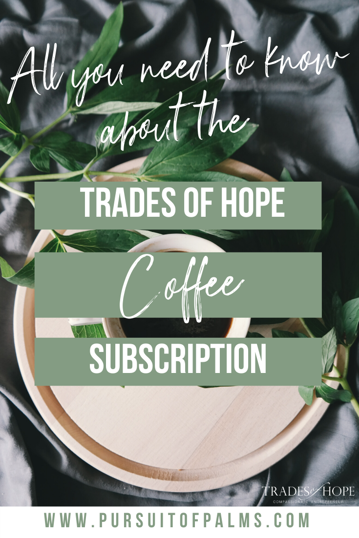 The new Trades of Hope Coffee Subscription is here! Read all about the Trades of Hope Coffee Subscription! Click for details on how to get your hands on this new Ethical, Direct Trade Coffee from Guatemala! #directtrade #ethical #tradesofhope #coffee